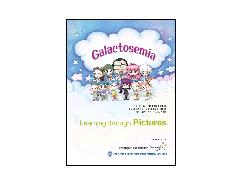 Learning through Pictures「Galactosemia」
